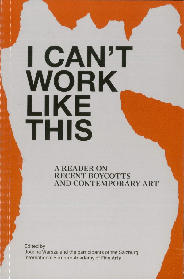 Buchcover - I can't work like this - von Joanna Warsza